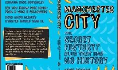 COMPETITION HAS ENDED: 'Manchester City: The Secret History of a Club That Has No History' Book!